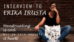 Interview to Erika Irusta: Menstruating is cool but in this society it hurts